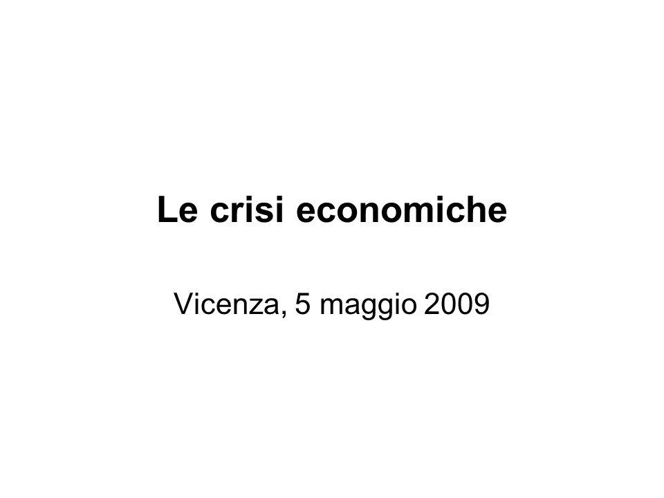 Le crisi economiche Vicenza, 5 maggio 2009