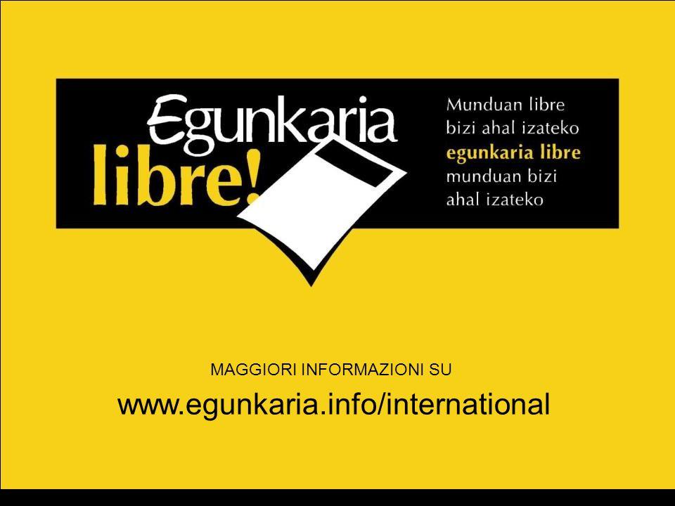 MAGGIORI INFORMAZIONI SU www.egunkaria.info/international