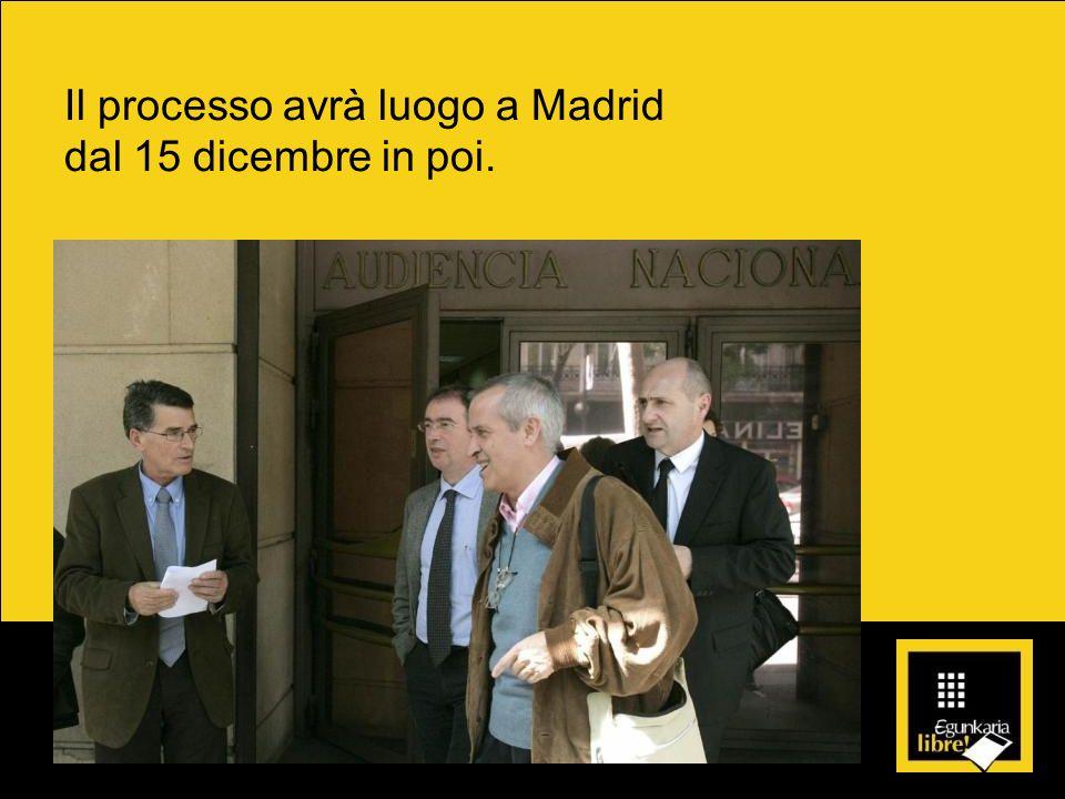 Il processo avrà luogo a Madrid dal 15 dicembre in poi.