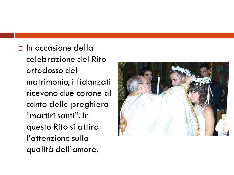 In occasione della celebrazione del Rito ortodosso del matrimonio, i fidanzati ricevono due corone al canto della preghiera martiri santi. In questo R