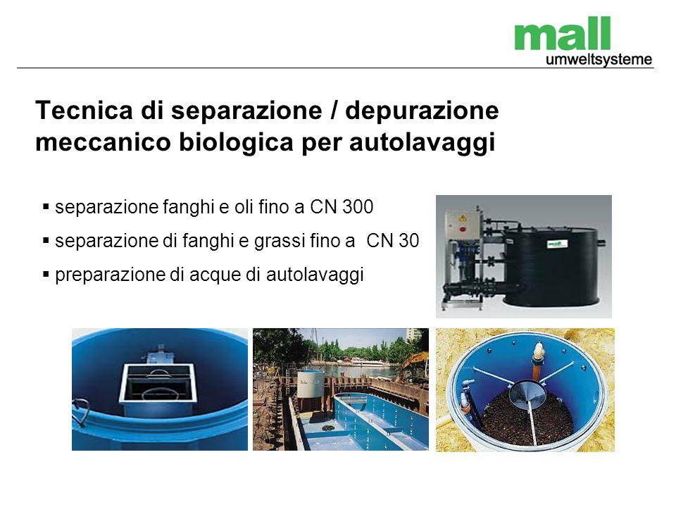 Tecnica di separazione / depurazione meccanico biologica per autolavaggi separazione fanghi e oli fino a CN 300 separazione di fanghi e grassi fino a