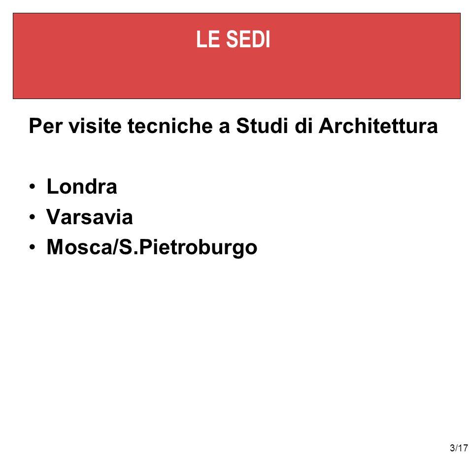 3/17 LE SEDI Per visite tecniche a Studi di Architettura Londra Varsavia Mosca/S.Pietroburgo