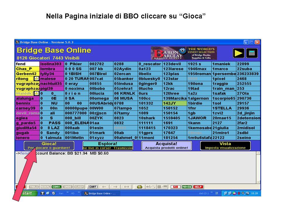Nella Pagina iniziale di BBO cliccare su Gioca