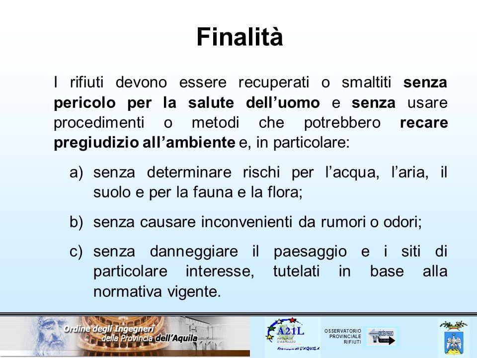 OSSERVATORIO PROVINCIALE RIFIUTI Testo Unico Ambientale Decreto Legislativo 3 Aprile 2006, n.