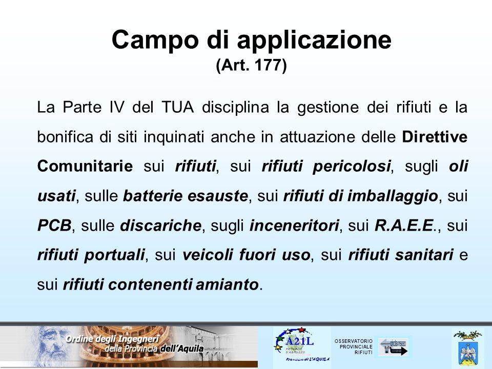 OSSERVATORIO PROVINCIALE RIFIUTI Campo di applicazione (Art.
