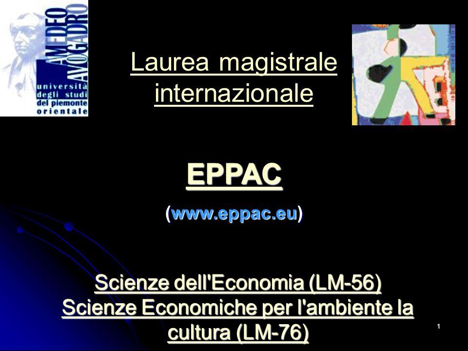 1 Scienze dell'Economia (LM-56) Scienze Economiche per l'ambiente la cultura (LM-76) Scienze dell'Economia (LM-56) Scienze Economiche per l'ambiente l
