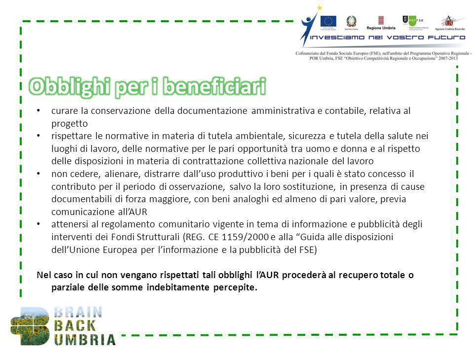 curare la conservazione della documentazione amministrativa e contabile, relativa al progetto rispettare le normative in materia di tutela ambientale,