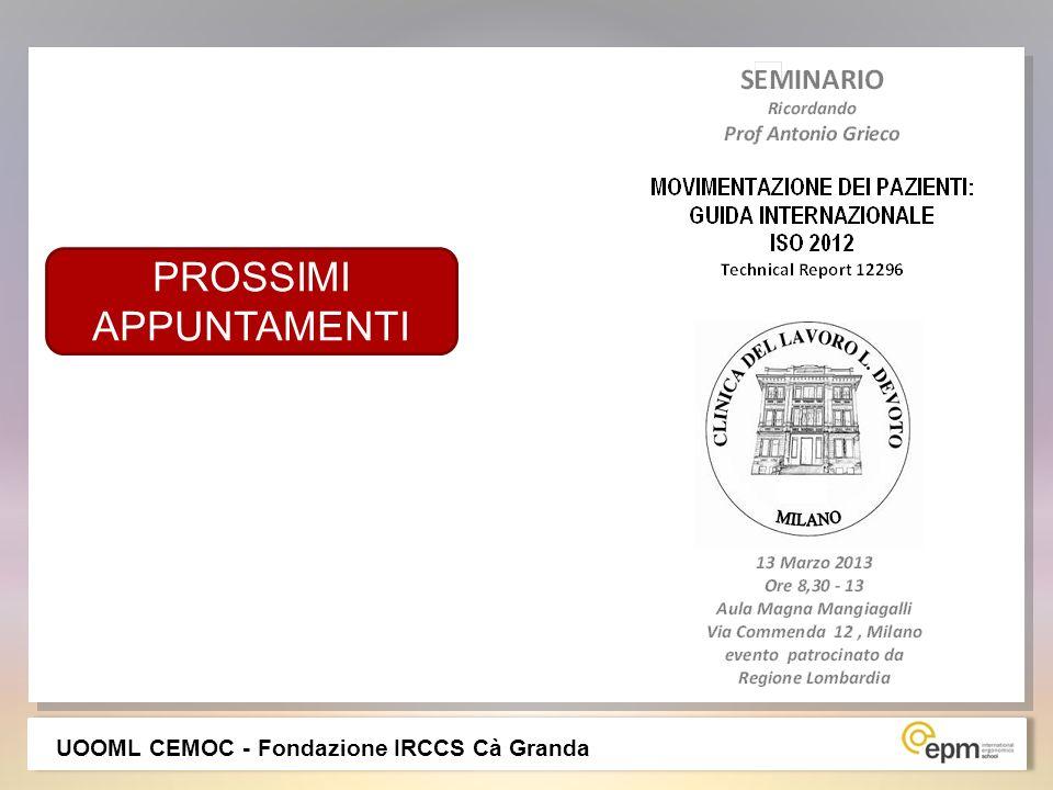 UOOML CEMOC - Fondazione IRCCS Cà Granda PROSSIMI APPUNTAMENTI