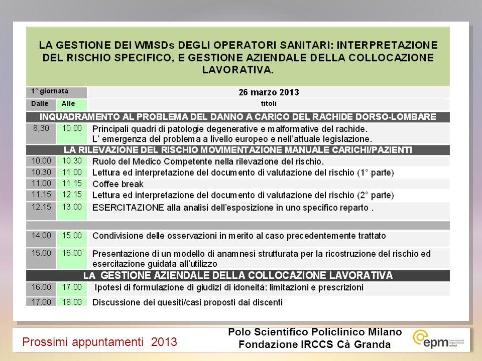 Polo Scientifico Policlinico Milano Fondazione IRCCS Cà Granda Prossimi appuntamenti 2013