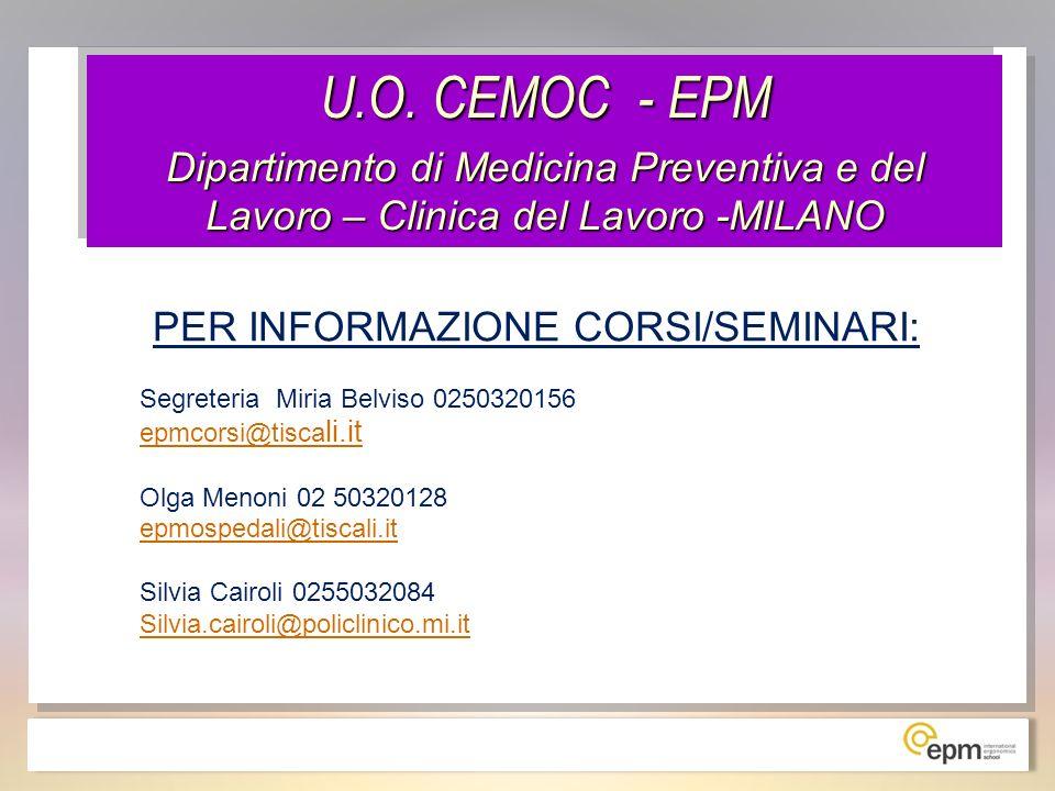 U.O. CEMOC - EPM Dipartimento di Medicina Preventiva e del Lavoro – Clinica del Lavoro -MILANO U.O. CEMOC - EPM Dipartimento di Medicina Preventiva e