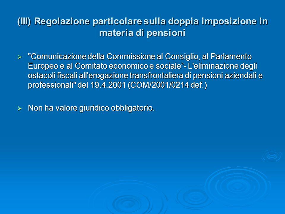 (IV) La giurisprudenza negativa Sulla base del marco normativo indicato, c è una corrente giurisprudenziale della Corte di giustizia delle Comunità europee che sembra voler lavarsi le mani per quel che riguarda le situazioni di doppia imposizione.