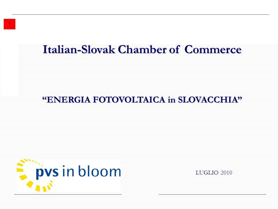 LUGLIO 2010 Italian-Slovak Chamber of Commerce ENERGIA FOTOVOLTAICA in SLOVACCHIA 1