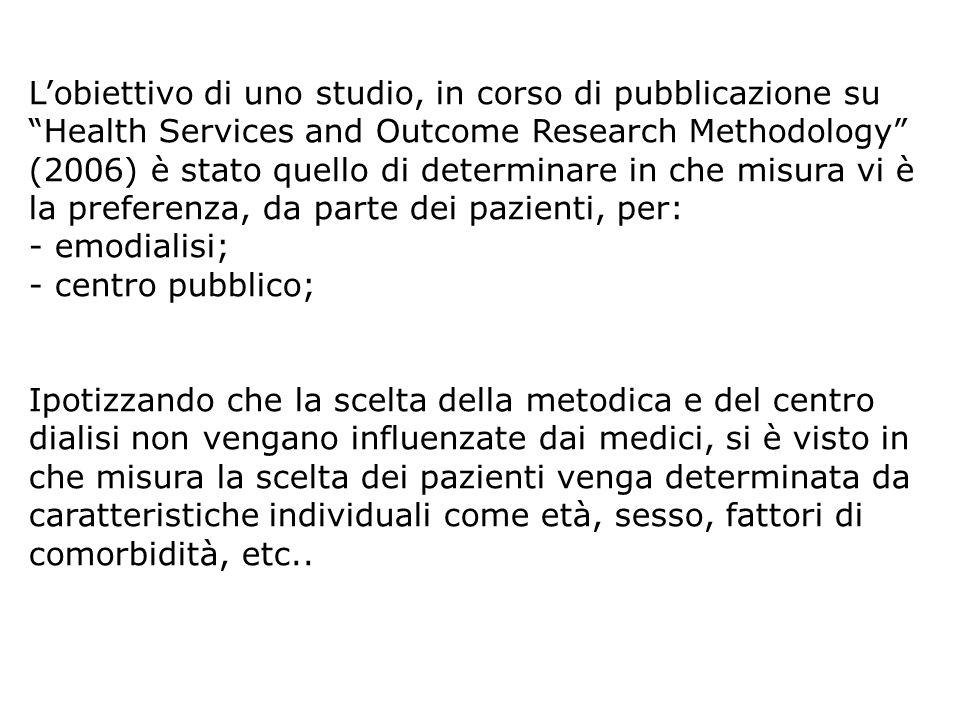 Lobiettivo di uno studio, in corso di pubblicazione su Health Services and Outcome Research Methodology (2006) è stato quello di determinare in che mi