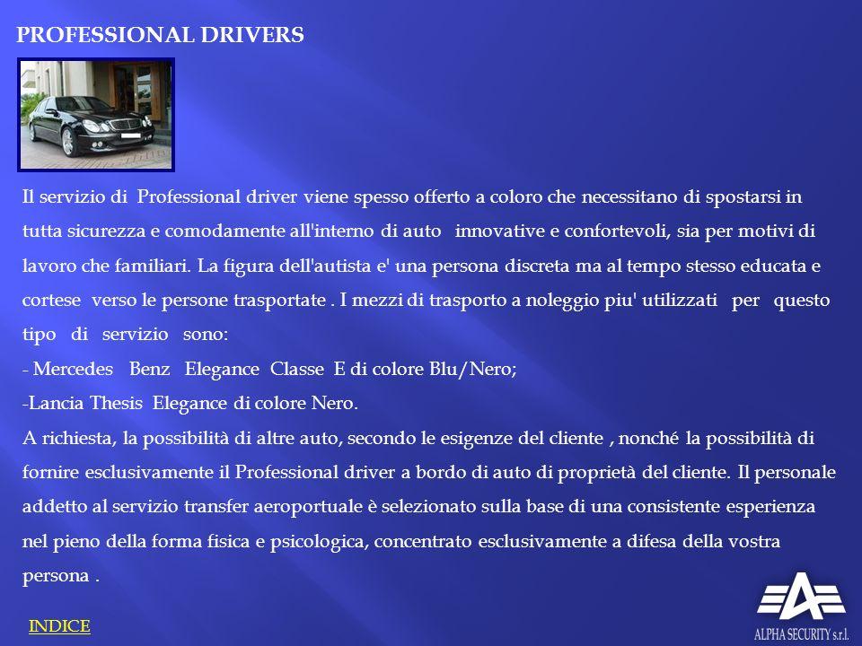 Il servizio di Professional driver viene spesso offerto a coloro che necessitano di spostarsi in tutta sicurezza e comodamente all'interno di auto inn