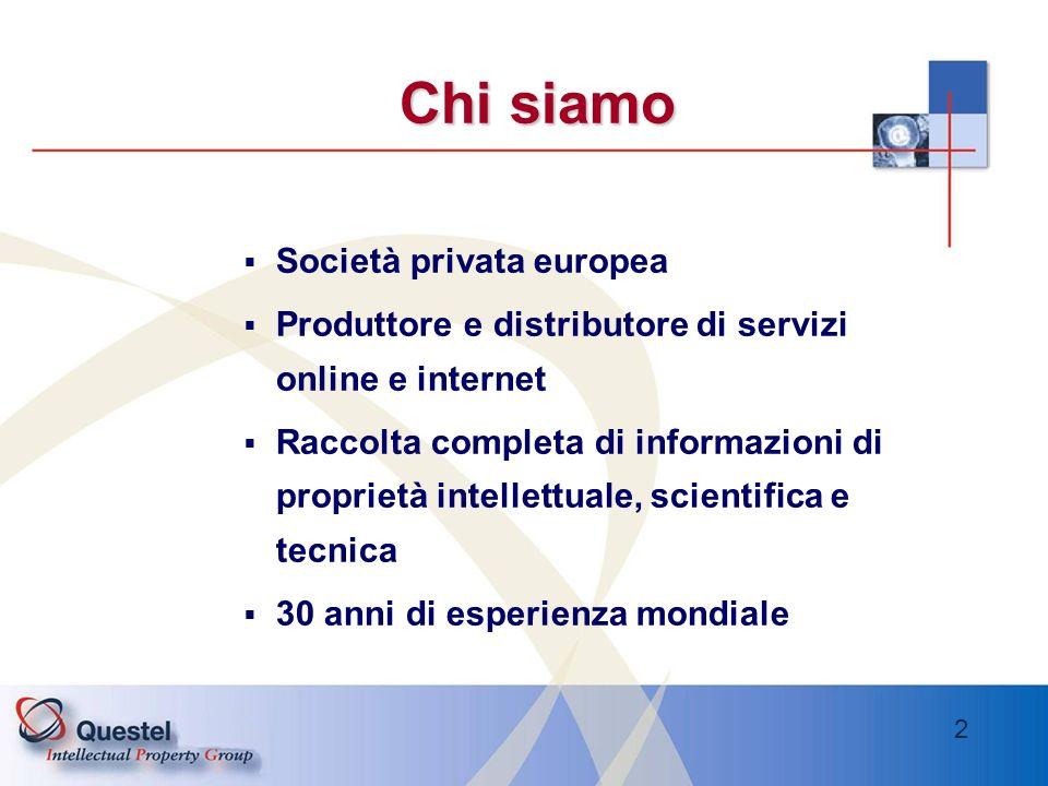 2 Chi siamo Società privata europea Produttore e distributore di servizi online e internet Raccolta completa di informazioni di proprietà intellettual