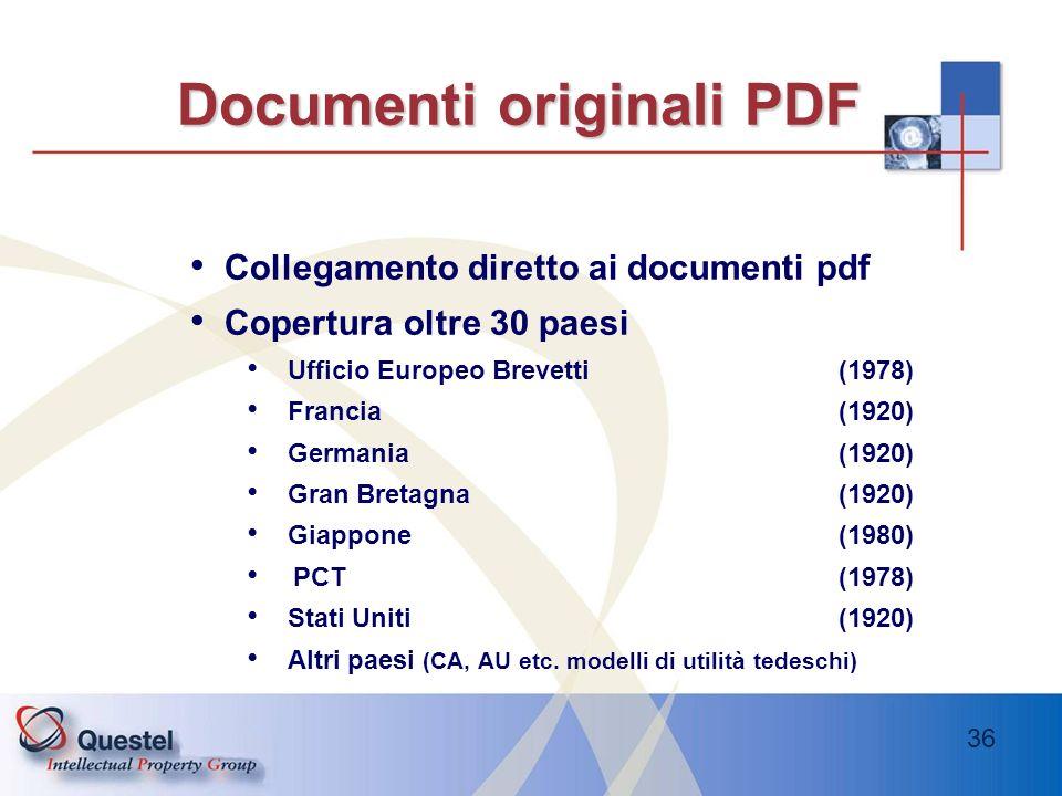 36 Documenti originali PDF Documenti originali PDF Collegamento diretto ai documenti pdf Copertura oltre 30 paesi Ufficio Europeo Brevetti (1978) Fran