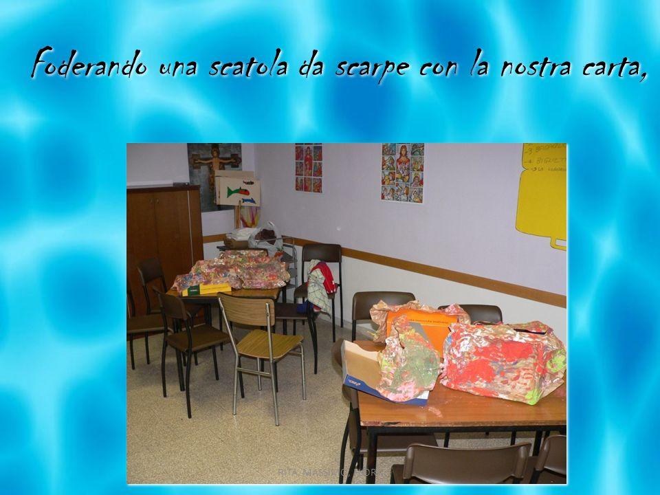 Foderando una scatola da scarpe con la nostra carta, RITA, MASSIMO, FLORA