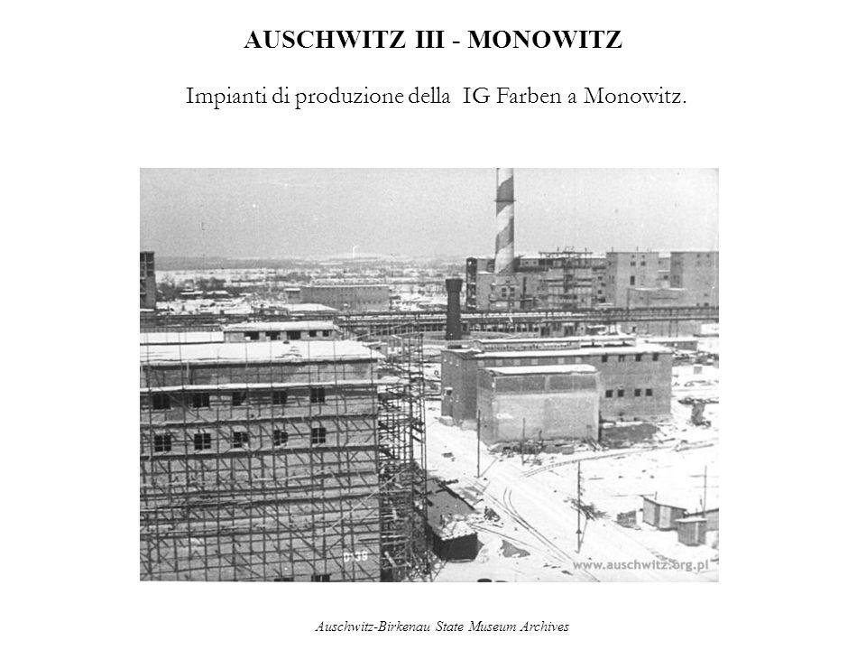 AUSCHWITZ III - MONOWITZ Impianti di produzione della IG Farben a Monowitz. Auschwitz-Birkenau State Museum Archives
