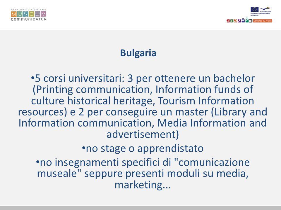 Italia - Lazio 1 master universitario in Comunicazione estetica e museale e 1 dell Istituto delle ricerche sociali e della formazione manageriale (Master in eventi espositivi e museali) previsto un insegnamento in marketing culturale e.