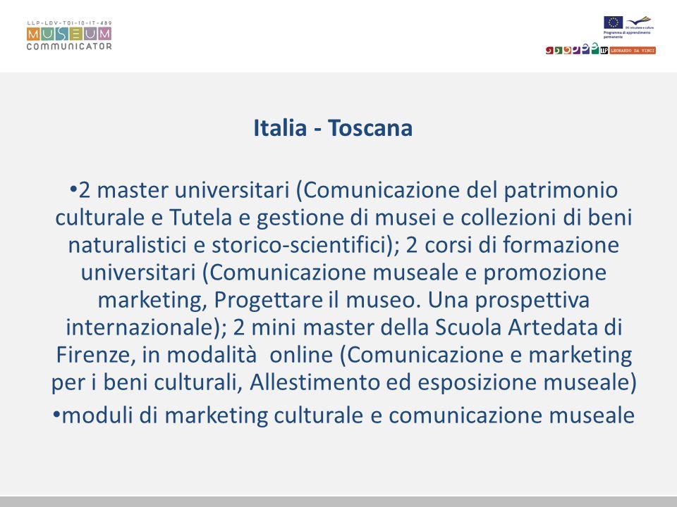 Italia - Toscana 2 master universitari (Comunicazione del patrimonio culturale e Tutela e gestione di musei e collezioni di beni naturalistici e stori