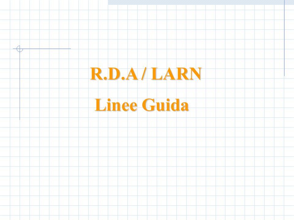 R.D.A / LARN Linee Guida