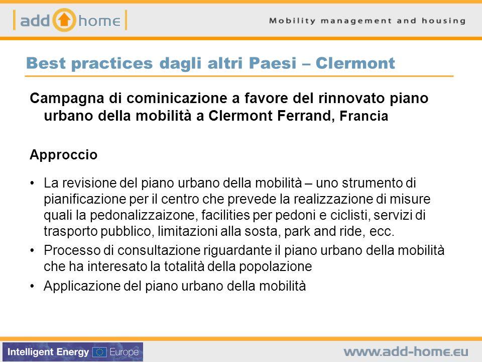 Best practices dagli altri Paesi – Clermont Campagna di cominicazione a favore del rinnovato piano urbano della mobilità a Clermont Ferrand, Francia A