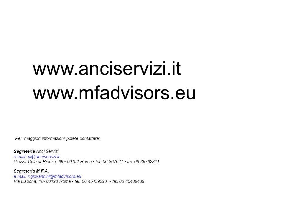 13 Segreteria M.F.A. e-mail: r.giovannini@mfadvisors.eu Via Lisbona, 18 00198 Roma tel. 06-45439290 fax 06-45439439 Per maggiori informazioni potete c