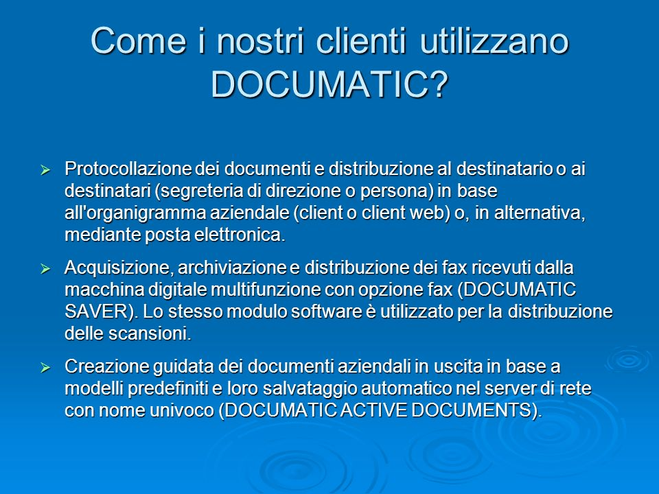 Protocollazione dei documenti e distribuzione al destinatario o ai destinatari (segreteria di direzione o persona) in base all'organigramma aziendale