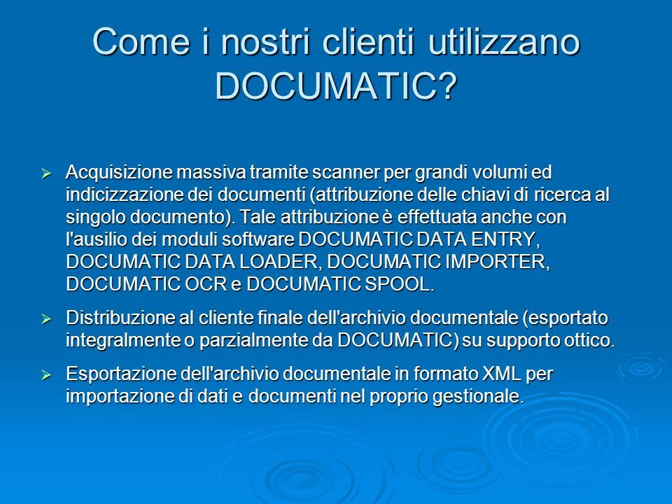 Come i nostri clienti utilizzano DOCUMATIC? Acquisizione massiva tramite scanner per grandi volumi ed indicizzazione dei documenti (attribuzione delle