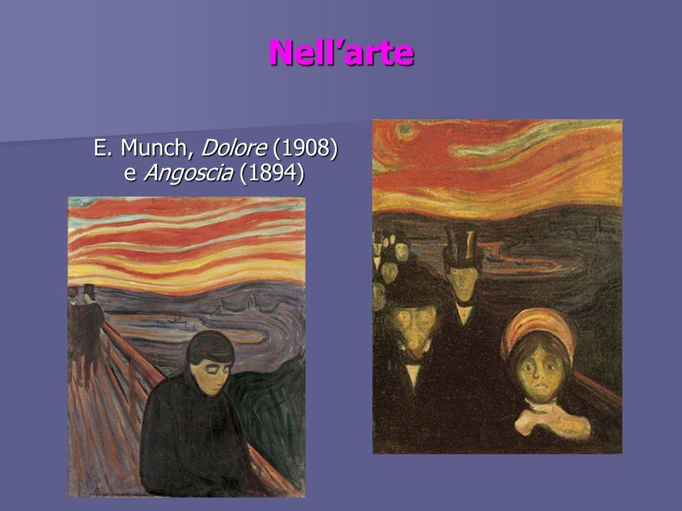 Nellarte E. Munch, Dolore (1908) e Angoscia (1894) E. Munch, Dolore (1908) e Angoscia (1894)