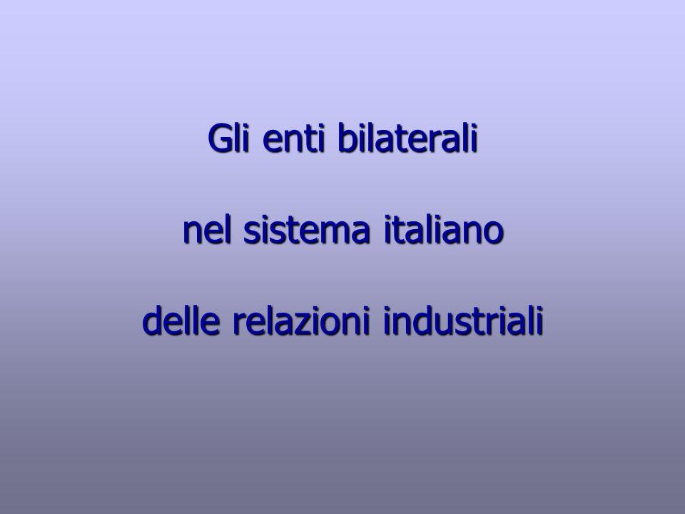 Gli enti bilaterali nel sistema italiano delle relazioni industriali
