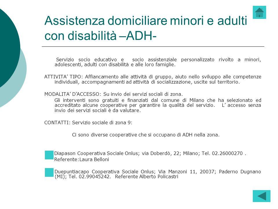 Assistenza domiciliare socio -assistenziale minori e adulti con disabilità