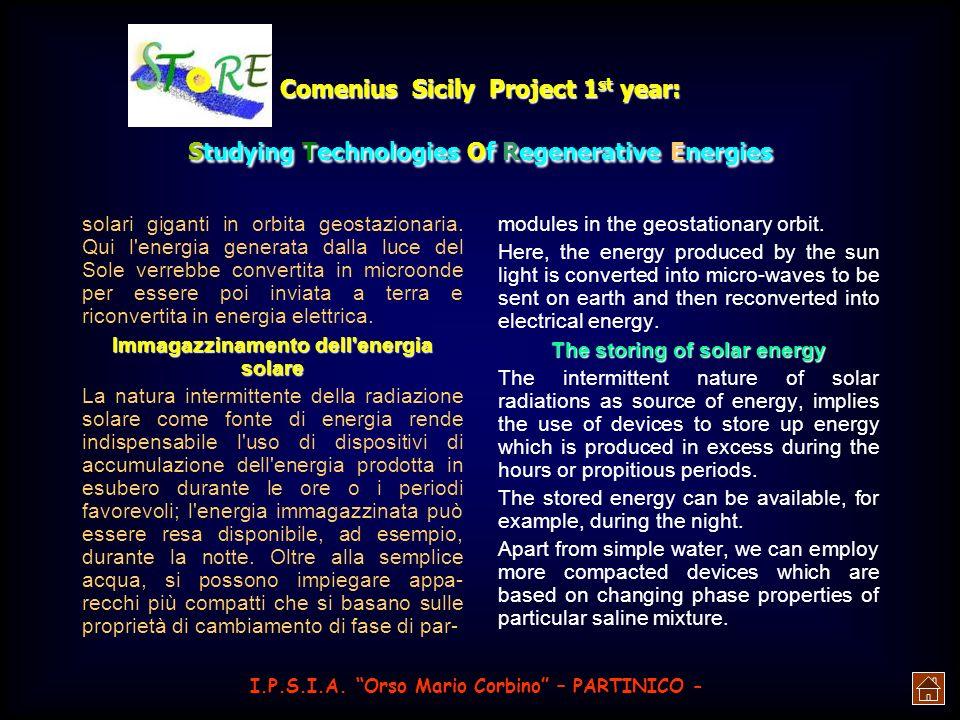 Comenius Sicily Project 1 st year: Studying Technologies Of Regenerative Energies giorno. Celle fotovoltaiche Le celle solari realizzate con sottili l