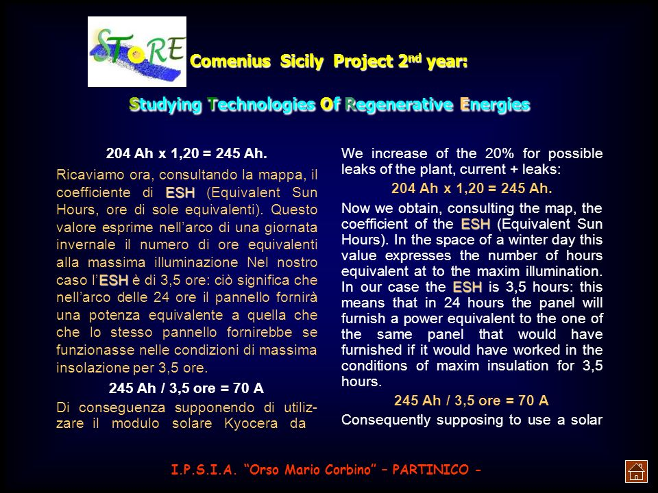 Comenius Sicily Project 2 nd year: Studying Technologies Of Regenerative Energies HOW TO DIMENSION A SOLAR PLANT I.P.S.I.A.