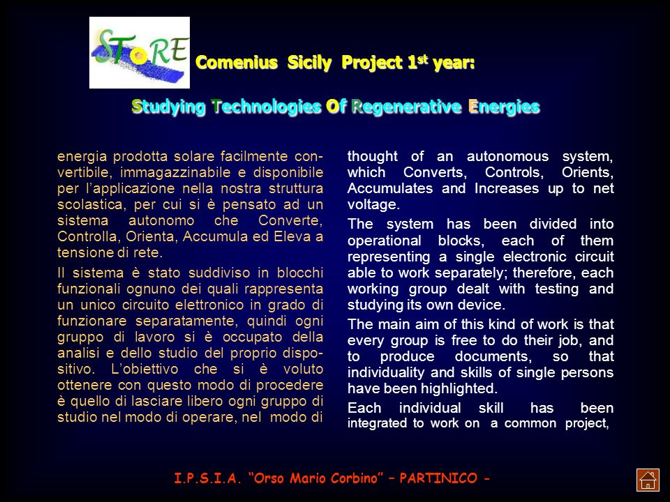 Comenius Sicily Project 1 st year: Studying Technologies Of Regenerative Energies celle, in Italia limpianto più grosso attualmente in funzione si tro