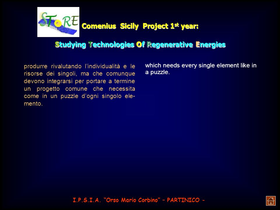 Comenius Sicily Project 2 nd year: Studying Technologies Of Regenerative Energies CRYSTALLINE SOLAR PANELS They convert solar energy directly into electric energy and you can immediately distinguish them by the sky-blue colour on the sensible surface.