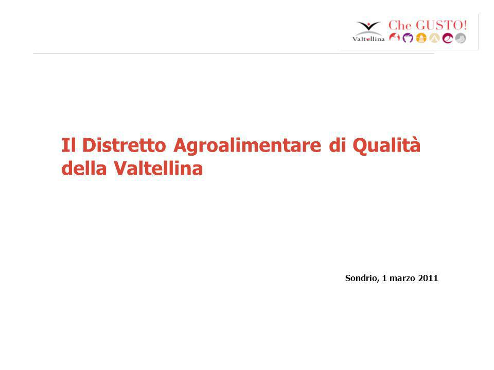 www.eurca.com 1 Il Distretto Agroalimentare di Qualità della Valtellina Sondrio, 1 marzo 2011
