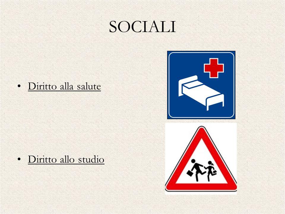 SOCIALI Diritto alla salute Diritto allo studio
