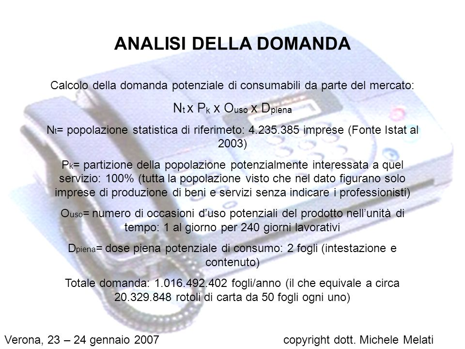 Grazie per lattenzione Verona, 23 – 24 gennaio 2007copyright dott. Michele Melati