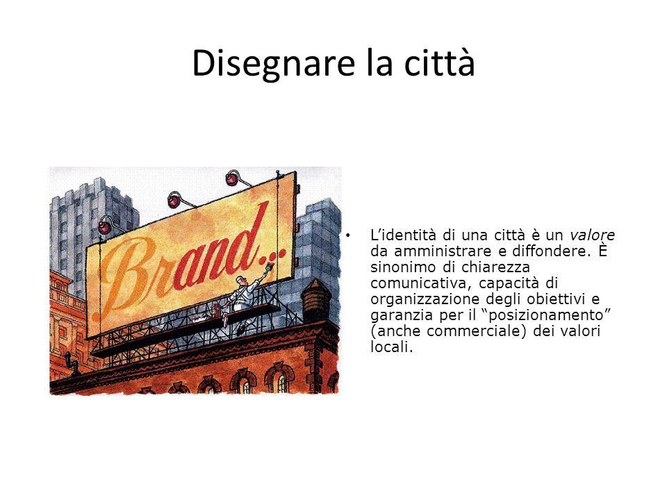 Disegnare la città Le strategie di city branding rappresentano oggi una grande opportunità per le città intenzionate ad attrarre flussi di popolazioni e di investimenti, con ricadute positive in termini sia di immagine locale che di rafforzamento economico territoriale.
