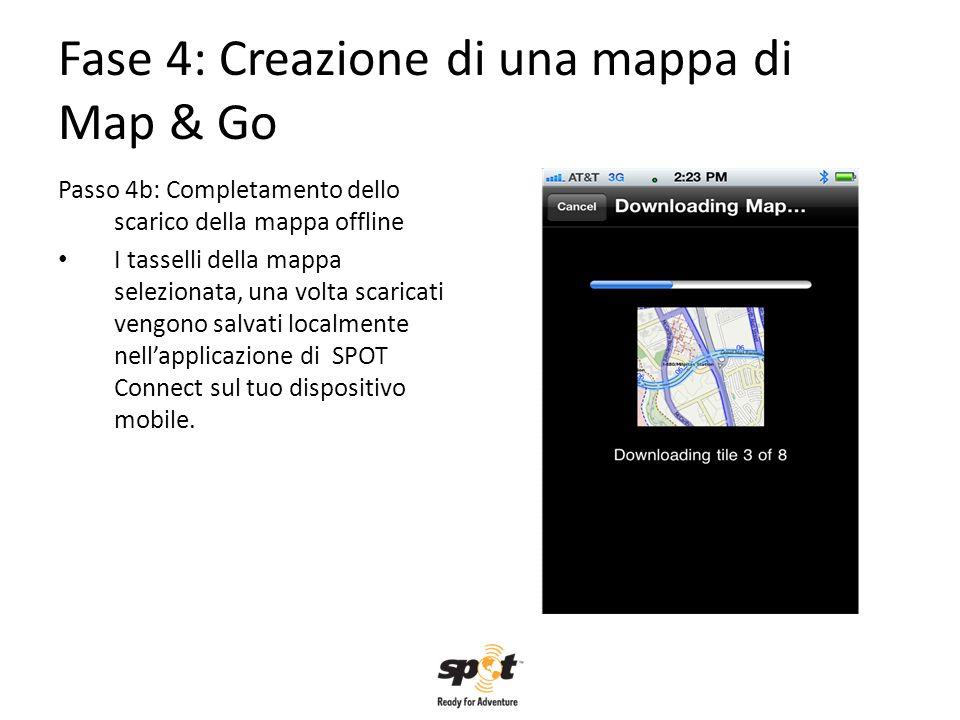 Fase 4: Creazione di una mappa di Map & Go Passo 4b: Completamento dello scarico della mappa offline I tasselli della mappa selezionata, una volta sca