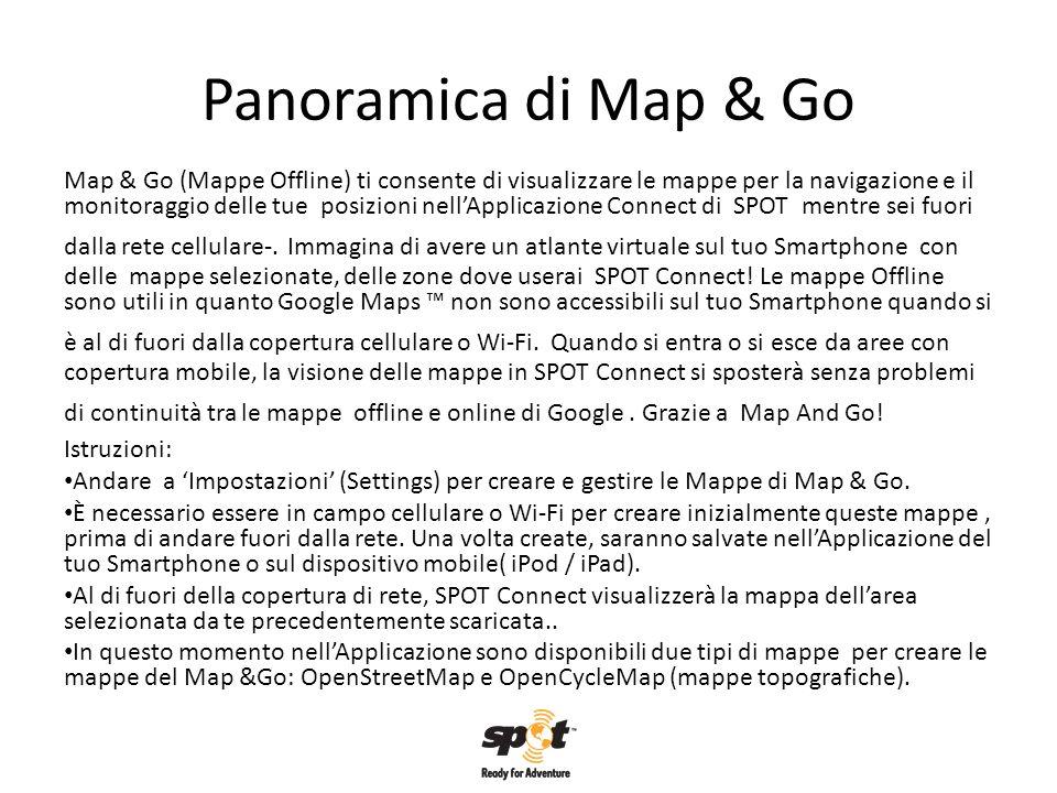 Panoramica di Map & Go Map & Go (Mappe Offline) ti consente di visualizzare le mappe per la navigazione e il monitoraggio delle tue posizioni nellAppl