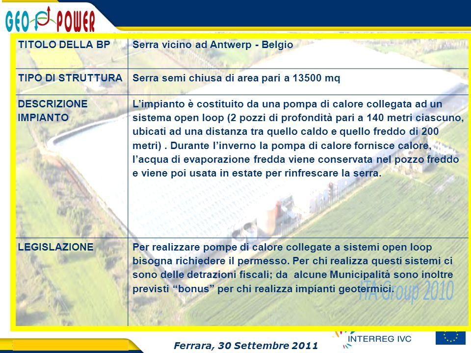 > GEO.POWER Inception meeting 27 TITOLO DELLA BPSerra vicino ad Antwerp - Belgio TIPO DI STRUTTURASerra semi chiusa di area pari a 13500 mq DESCRIZION
