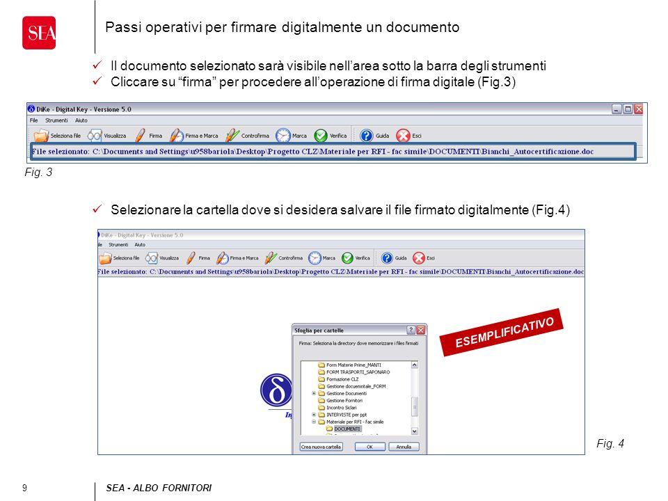 9SEA - ALBO FORNITORI Passi operativi per firmare digitalmente un documento Il documento selezionato sarà visibile nellarea sotto la barra degli strum