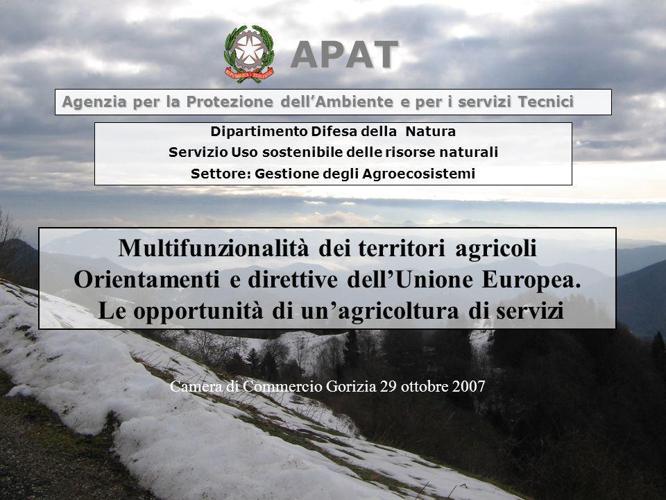 APAT Dipartimento Difesa della Natura Servizio Uso sostenibile delle risorse naturali Settore: Gestione degli Agroecosistemi Agenzia per la Protezione