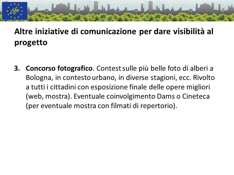 3.Concorso fotografico. Contest sulle più belle foto di alberi a Bologna, in contesto urbano, in diverse stagioni, ecc. Rivolto a tutti i cittadini co