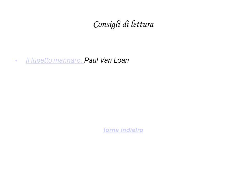 Consigli di lettura Il lupetto mannaro, Paul Van LoanIl lupetto mannaro, torna indietro