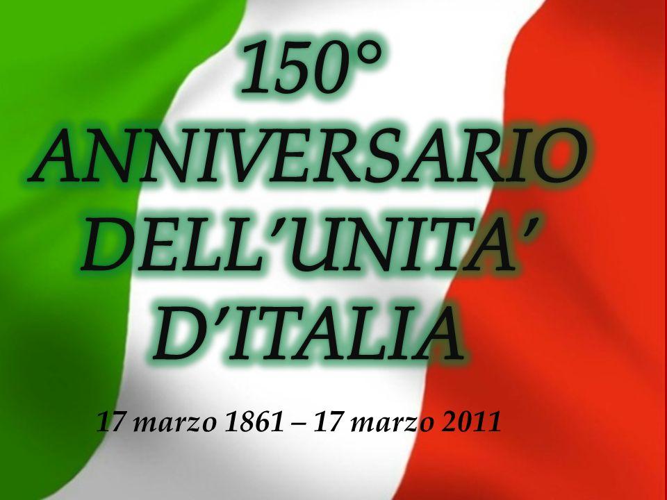 17 marzo 1861 – 17 marzo 2011
