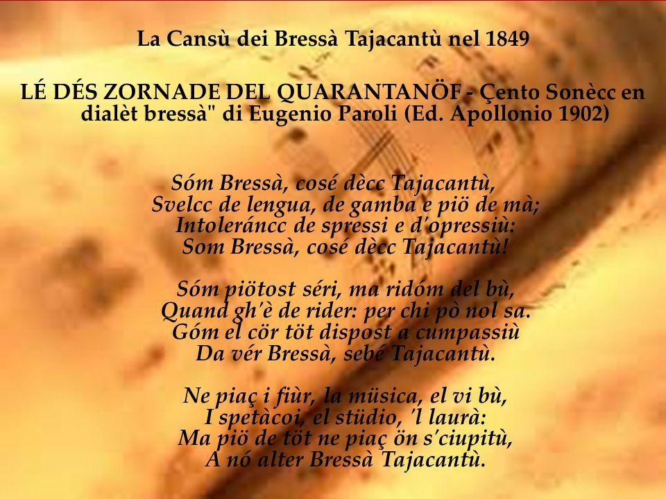 La Cansù dei Bressà Tajacantù nel 1849 LÉ DÉS ZORNADE DEL QUARANTANÖF - Çento Sonècc en dialèt bressà