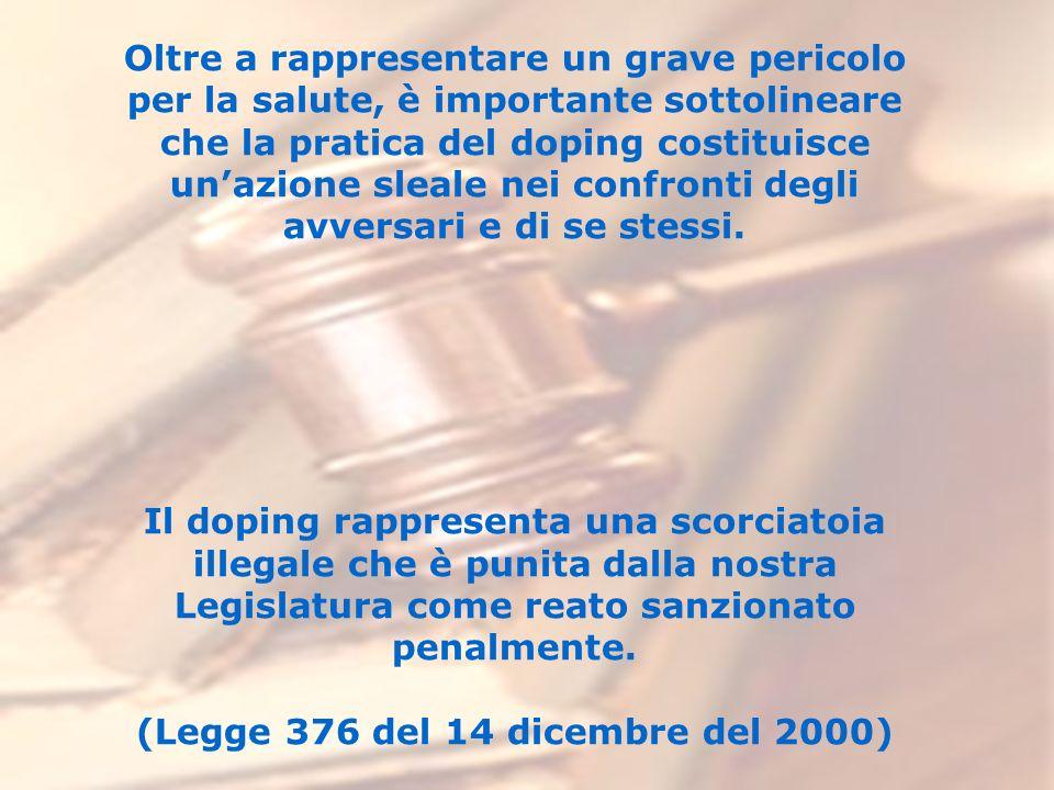 Oltre a rappresentare un grave pericolo per la salute, è importante sottolineare che la pratica del doping costituisce unazione sleale nei confronti d